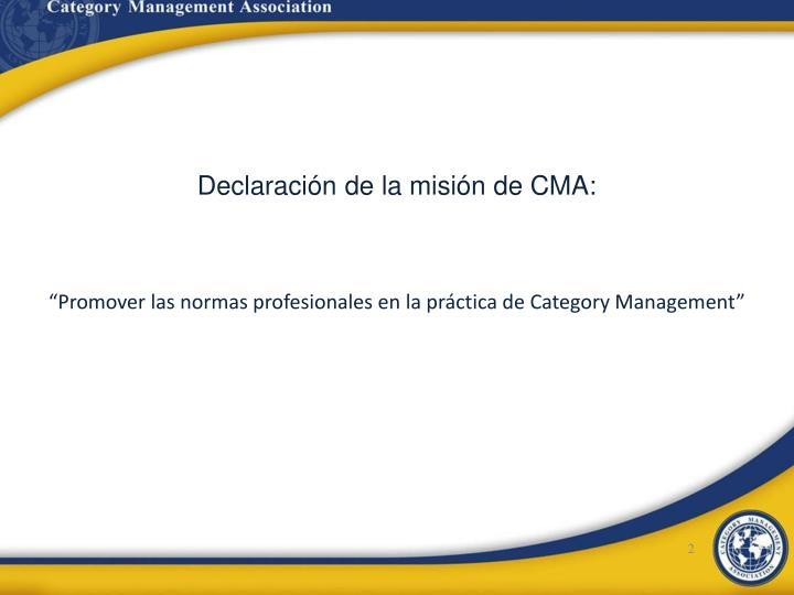 Declaración de la misión de CMA: