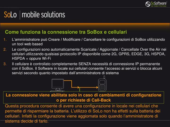Come funziona la connessione tra SoBox e cellulari