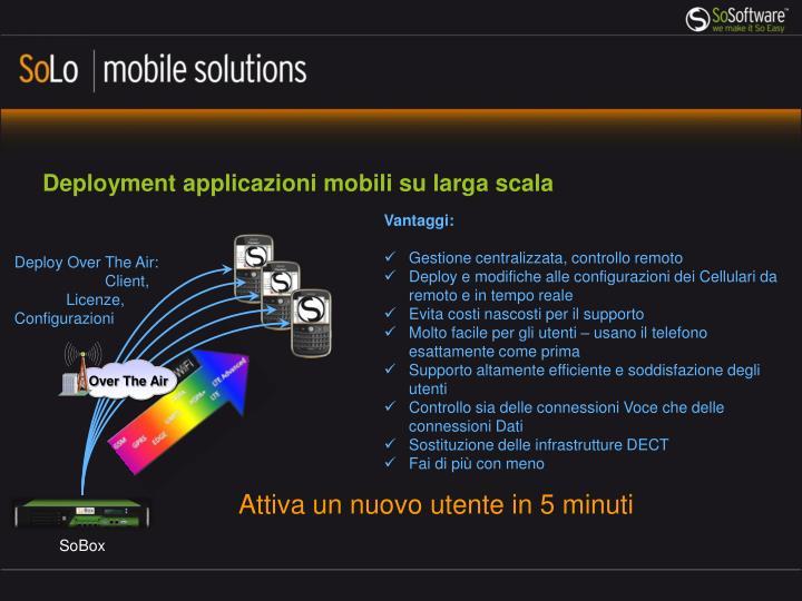 Deployment applicazioni mobili su larga scala