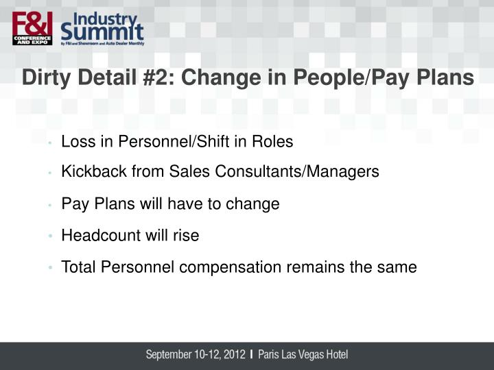 Dirty Detail #2: Change in People/Pay