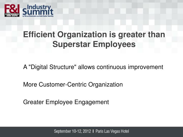 Efficient Organization is greater than Superstar Employees