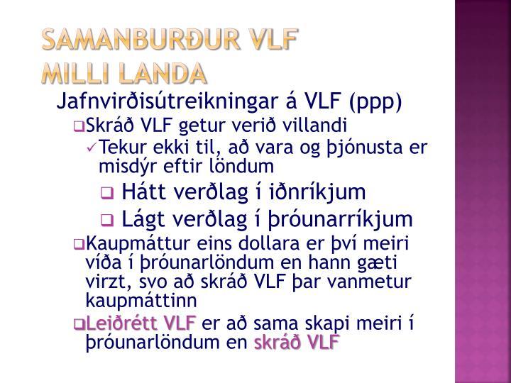 Samanburður VLF