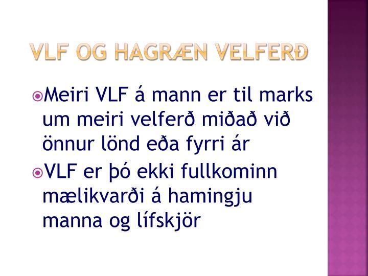 VLF og hagræn velferð