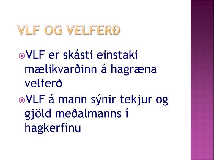 VLF og velferð