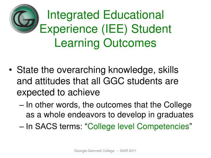 Integrated Educational Experience (IEE) Student Learning Outcomes