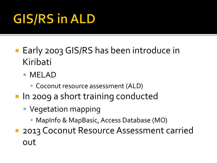 GIS/RS in ALD