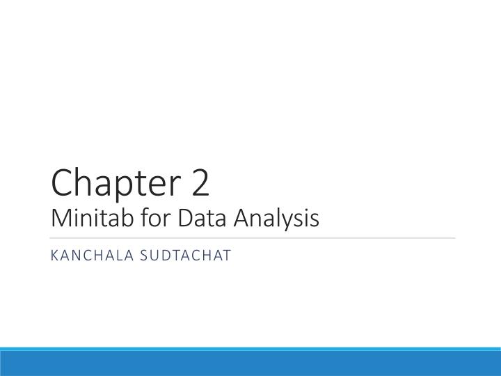 Chapter 2 minitab for data analysis