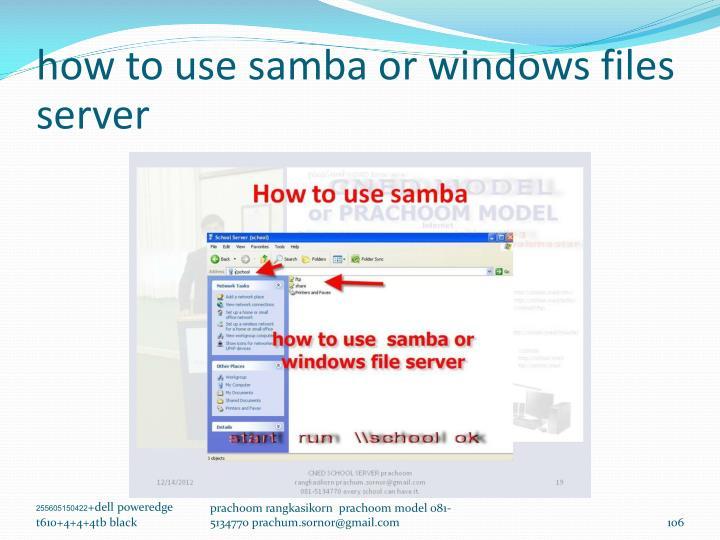 how to use samba or windows files server