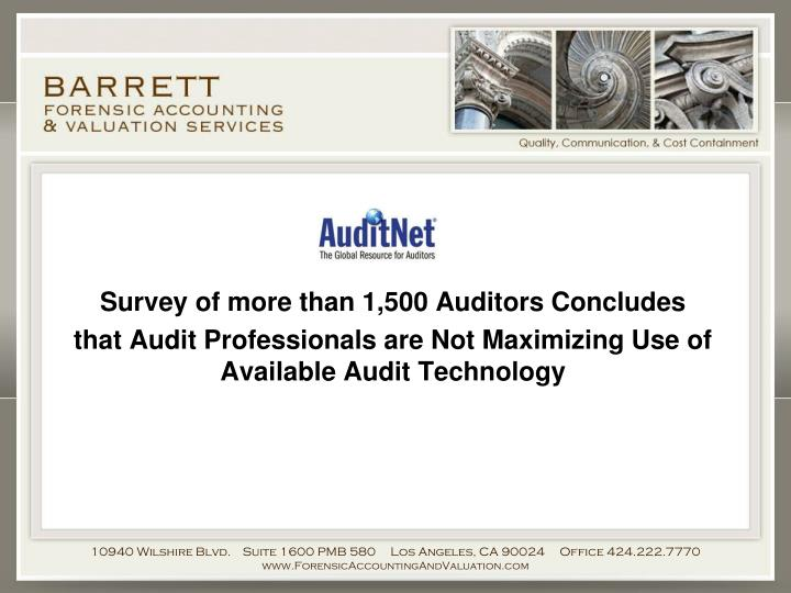 Survey of more than 1,500 Auditors Concludes