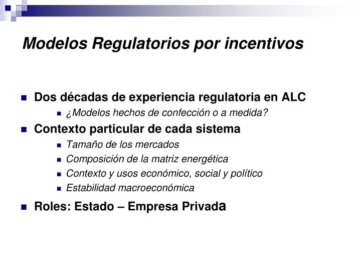 Modelos regulatorios por incentivos