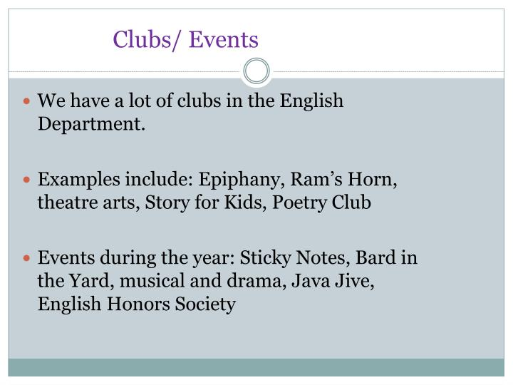 Clubs/ Events