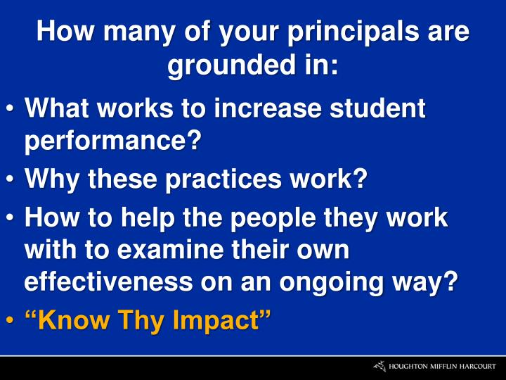 How many of your principals are grounded in: