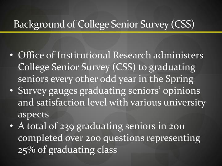 Background of College Senior Survey (CSS)