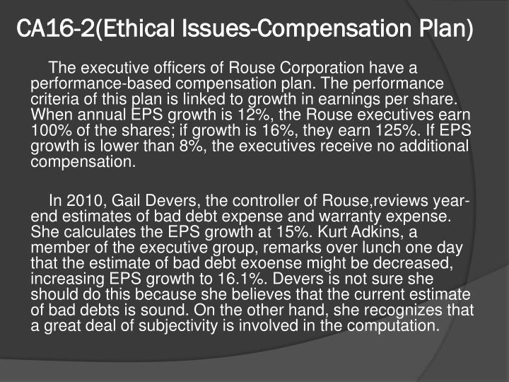 Ca16 2 ethical issues compensation plan