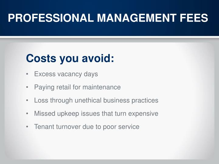 PROFESSIONAL MANAGEMENT FEES