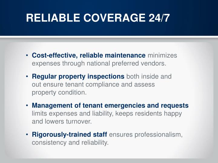 RELIABLE COVERAGE 24/7
