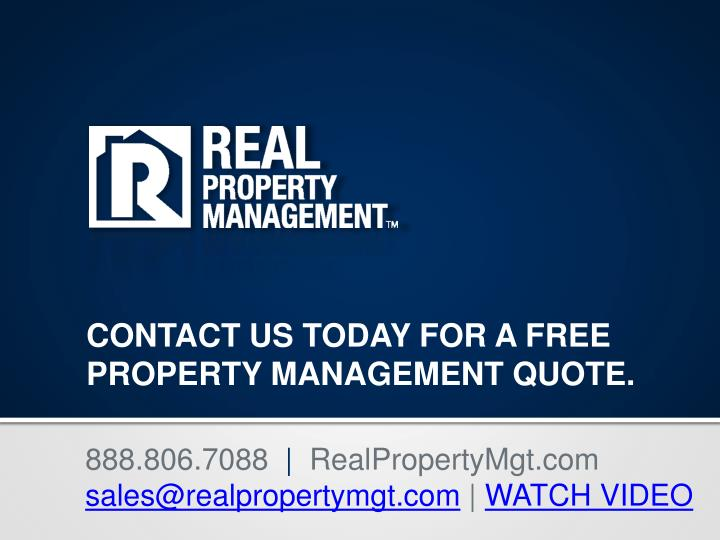 CONTACT US TODAY FOR A FREE PROPERTY MANAGEMENT QUOTE.
