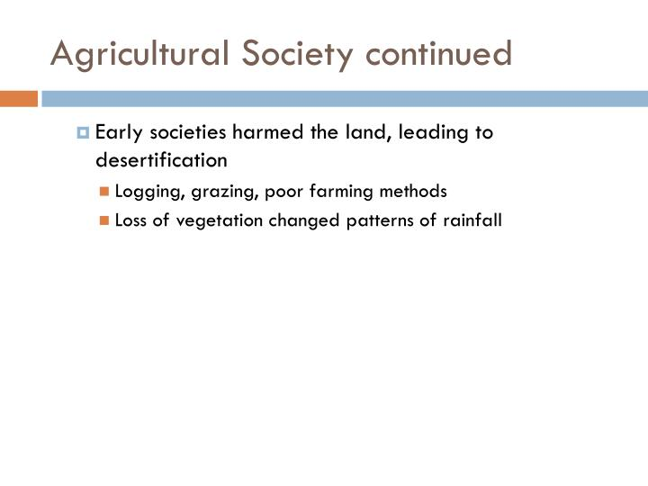 Agricultural Society continued