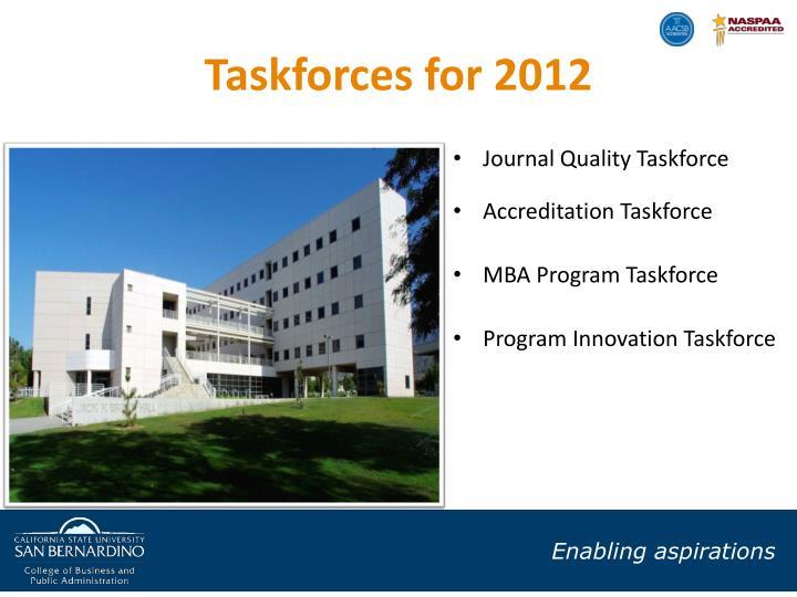 Taskforces for 2012