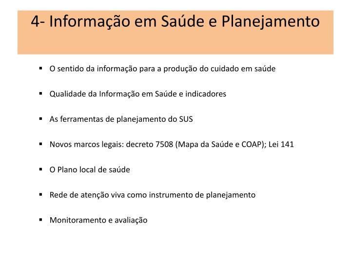 4- Informação em Saúde e Planejamento