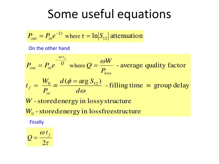 Some useful equations
