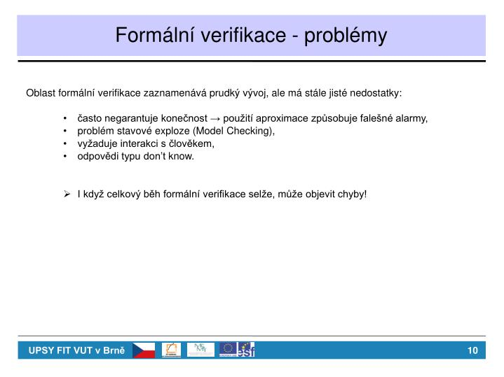 Formální verifikace - problémy