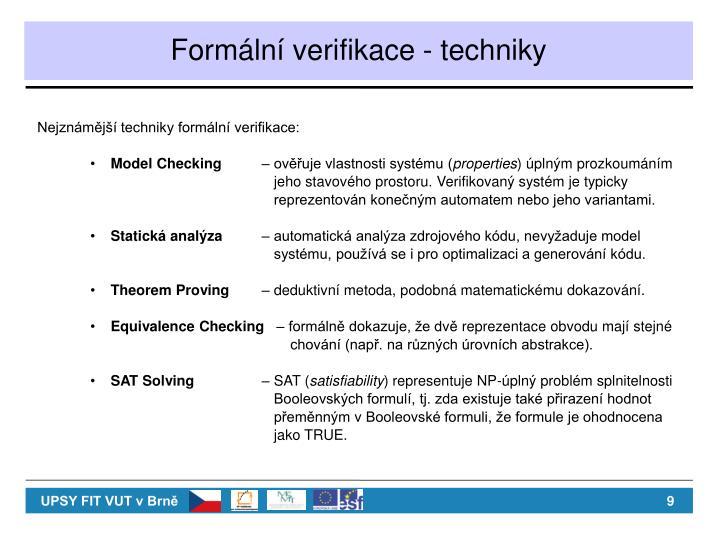 Formální verifikace - techniky
