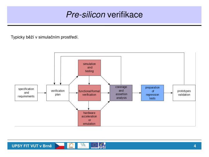 Pre-silicon