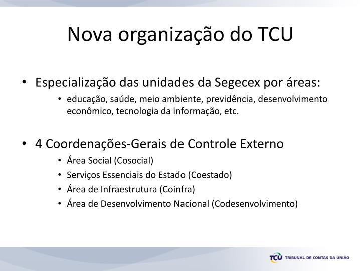 Nova organização do TCU