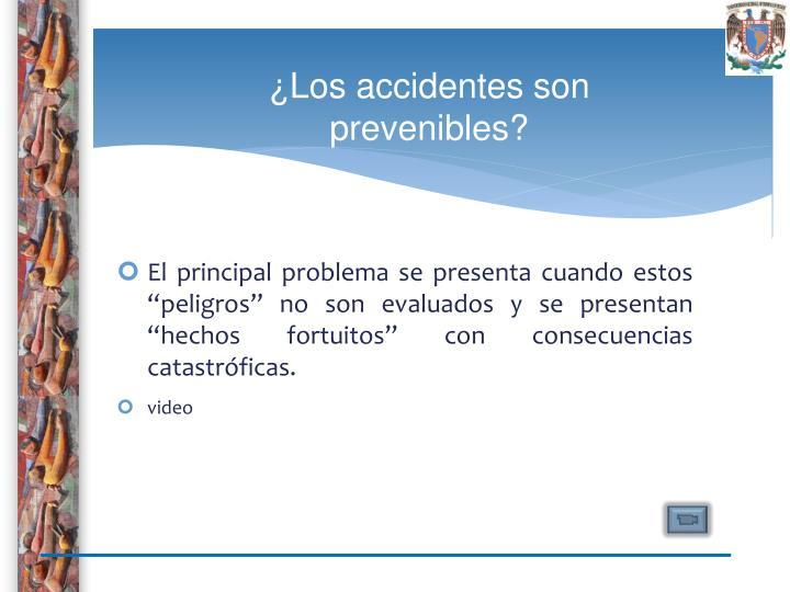 ¿Los accidentes son prevenibles?