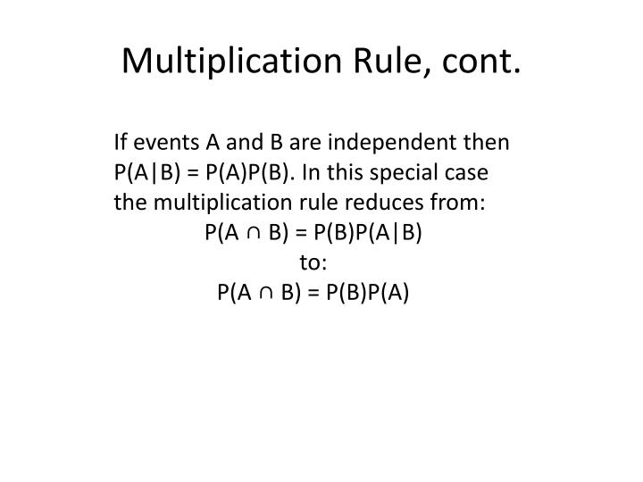 Multiplication Rule, cont.