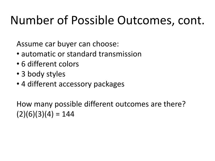 Number of Possible Outcomes, cont.