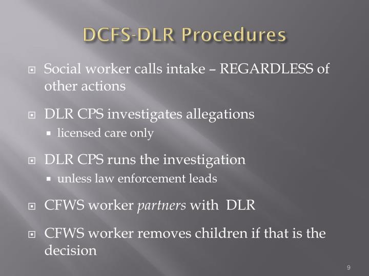 DCFS-DLR Procedures