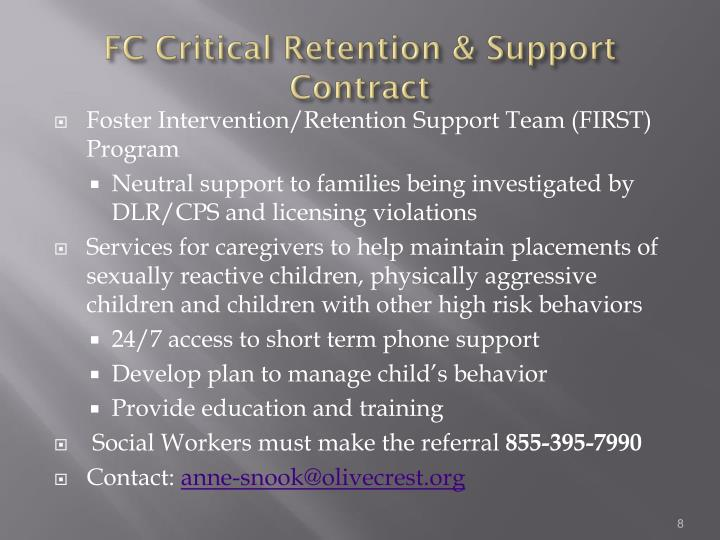 FC Critical Retention & Support