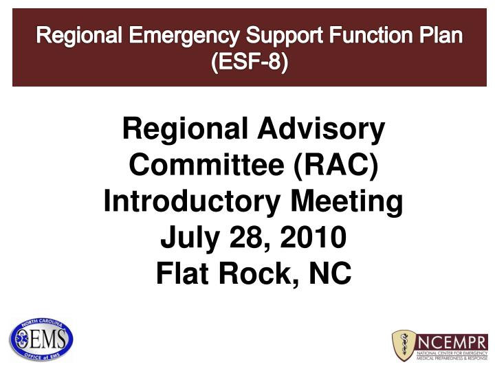 Regional advisory committee rac introductory meeting july 28 2010 flat rock nc