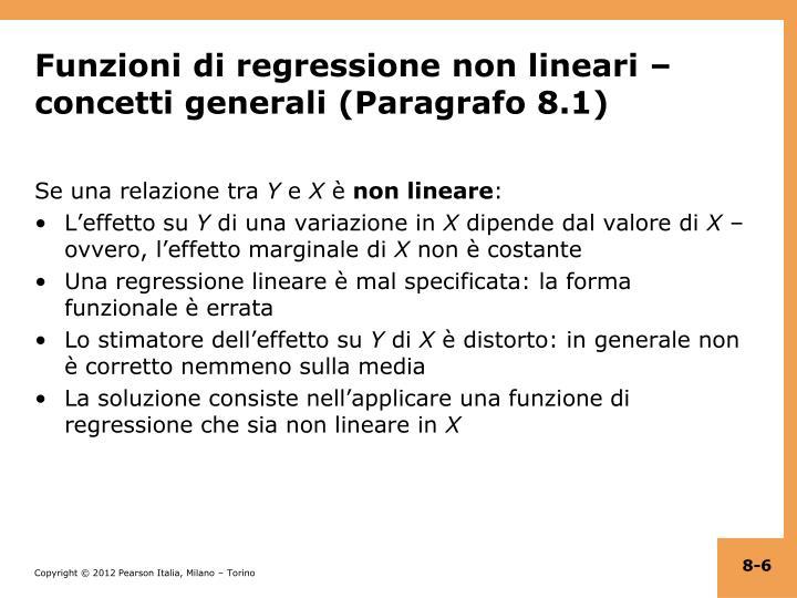 Funzioni di regressione non lineari – concetti generali (Paragrafo 8.1)