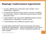 riepilogo trasformazioni logaritmiche