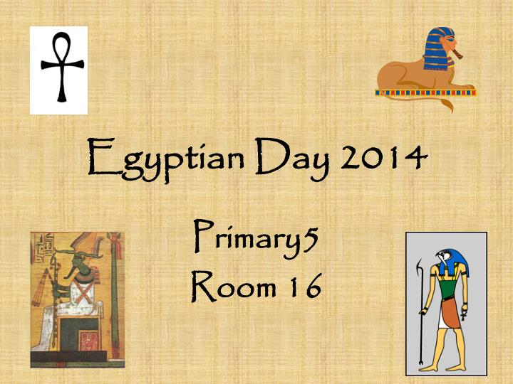 Egyptian day 2014