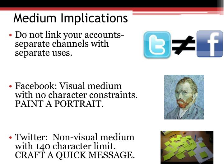 Medium Implications