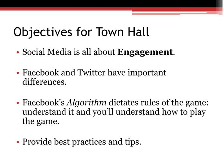 Objectives for Town Hall