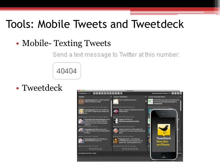 Tools: Mobile Tweets and