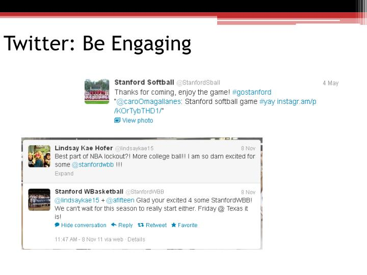 Twitter: Be Engaging