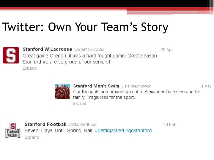 Twitter: Own Your Team's Story