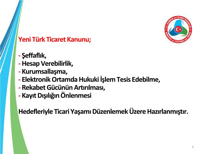 Yeni Türk Ticaret Kanunu;