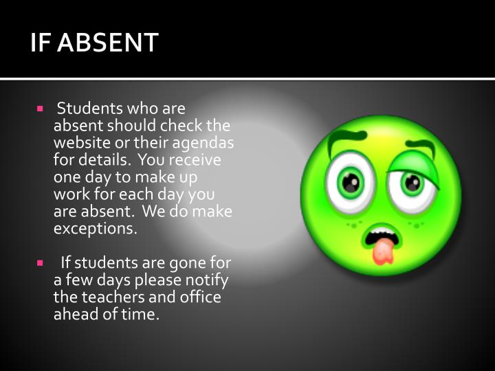 IF ABSENT