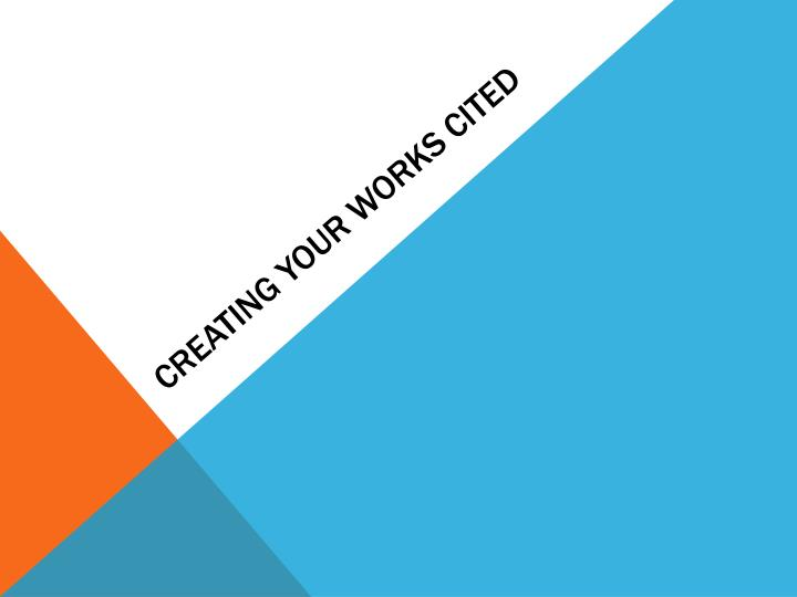 Creating your works cited