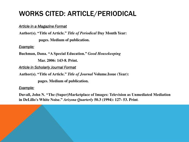Works Cited: Article/Periodical