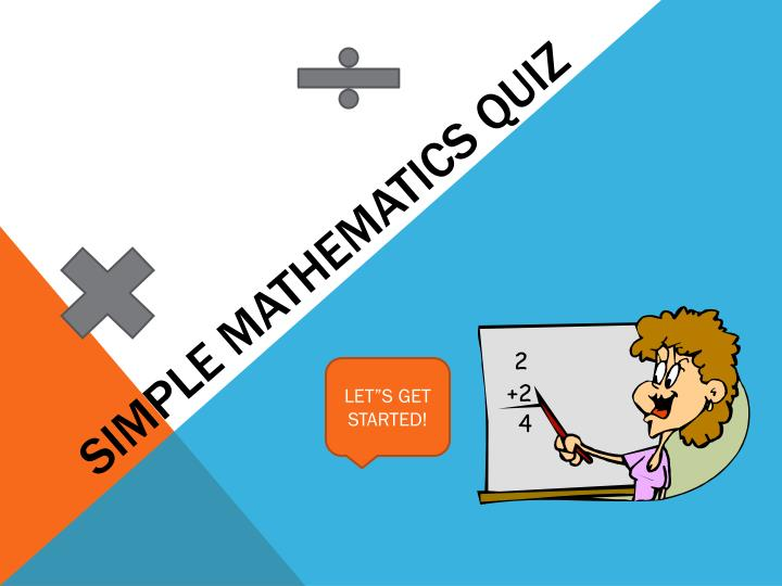 Simple mathematics quiz