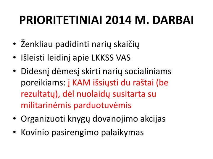 PRIORITETINIAI 2014 M. DARBAI