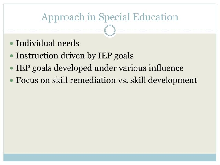 Approach in Special Education